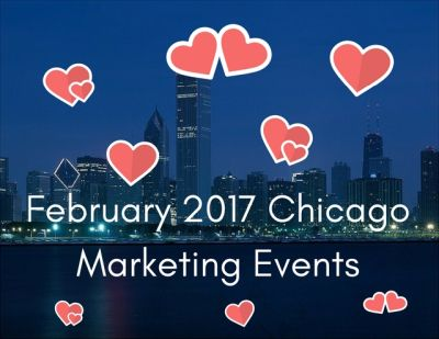 Chicago Area Marketing Events in February 2017.jpg