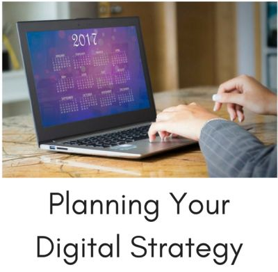 Planning Your 2017 Digital Strategy