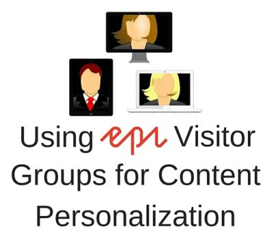 Using_Episerver_Visitor_Groups_for_Content_Personalization-1.jpg